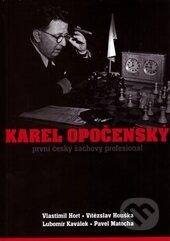Karel Opočenský - Vlastimil Hort, Vítězslav Houška, Lubomír Kaválek, Pavel Matocha