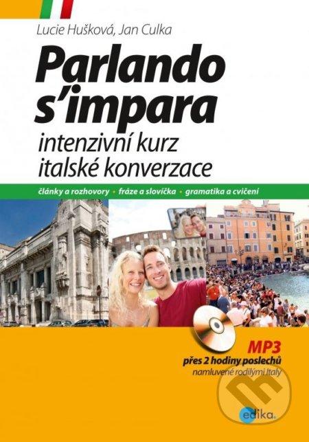 Intenzivní kurz italské konverzace - Lucie Huškova, Jan Culka