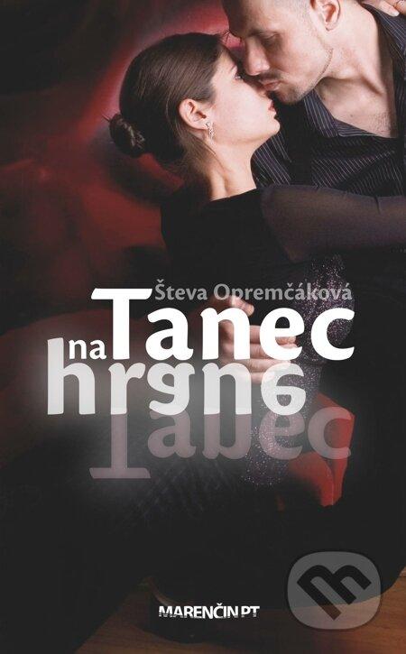 Tanec na hrane - Števa Opremčáková