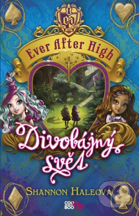 Ever After High: Divobájný svět - Shannon Haleová