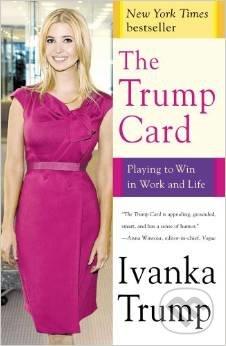 The Trump Card - Ivanka Trump