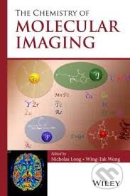 The Chemistry of Molecular Imaging - Wing-Tak Wong
