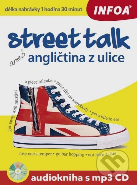 Street talk aneb angličtina z ulice + mp3 CD - Gabrielle Smith-Dluha