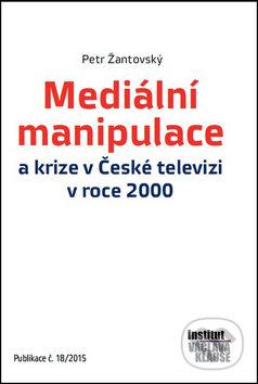 Mediální manipulace a krize v ČT v roce 2000 - Petr Žantovský