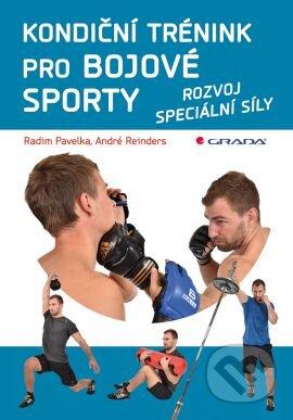 Kondiční trénink pro bojové sporty - Radim Pavelka, André Reinders