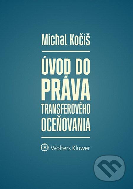 Úvod do práva transferového oceňovania - Michal Kočiš