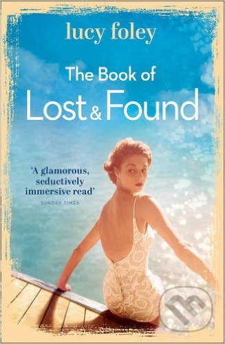 The Book of Lost and Found - Lucy Foley