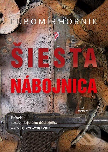 Perfekt Šiesta nábojnica - Ľubomír Horník