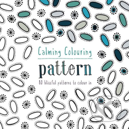 Calming Colouring: Pattern - Graham Leslie McCallum
