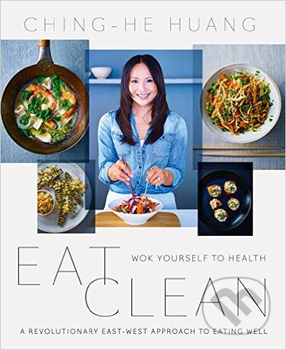Eat Clean - Ching-He Huang