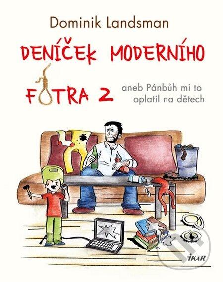 Deníček moderního fotra 2 - Dominik Landsman