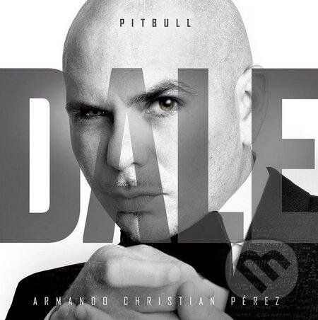 Pitbull: Dale - Pitbull