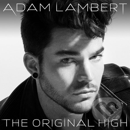 Adam Lambert: The Original High - Adam Lambert