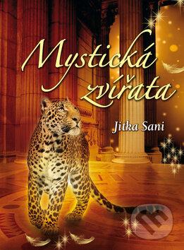 Mystická zvířata - Jitka Saniová