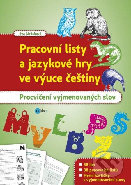 Pracovní listy a jazykové hry ve výuce češtiny - Eva Mrázková