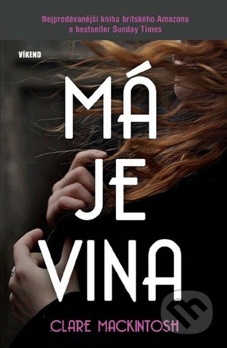 Má je vina - Clare Mackintosh