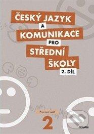 Český jazyk a komunikace pro střední školy 2 - Ivana Bozděchová