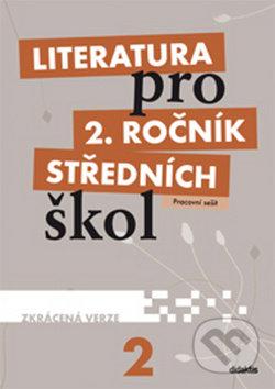 Literatura pro 2. ročník středních škol – pracovní sešit (zkrácená verze) - Náhled učebnice