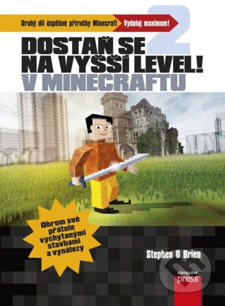 Dostaň se na vyšší level v Minecraftu - Stephen O'Brien