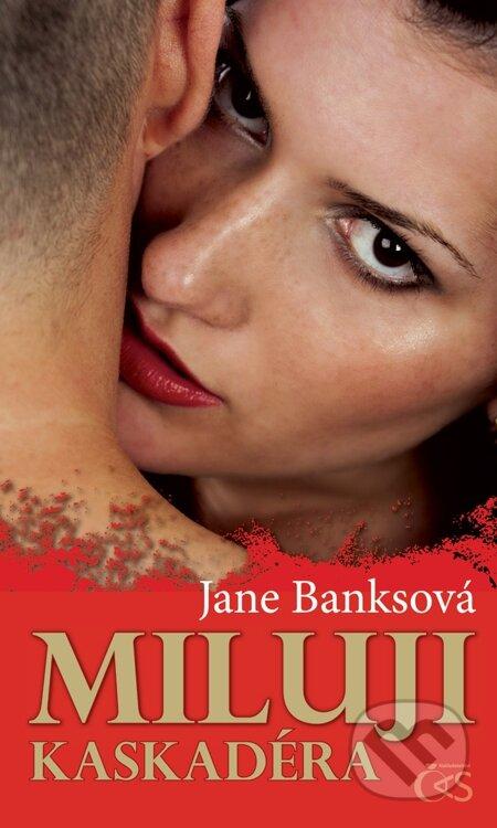 Miluji kaskadéra - Jane Banksová