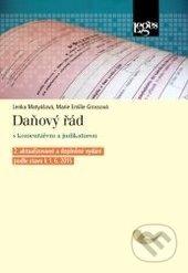 Daňový řád s komentářem a judikaturou - Lenka Matyášová, Marie Emilie Grossová