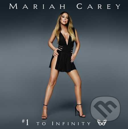 Mariah Carey: #1 To Infinity - Mariah Carey