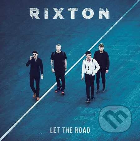 Rixton: Let The Road - Rixton