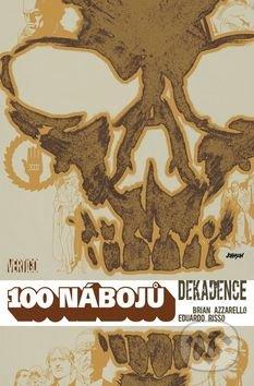 100 nábojů - 10 - Brian Azzarello, Eduardo Risso