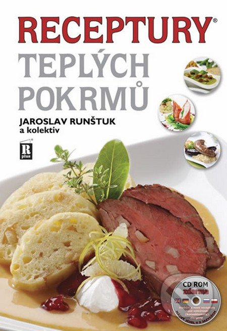 Receptury teplých pokrmů + CD - Jaroslav Runštuk a kolektiv