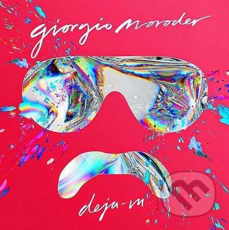 Giorgio Moroder: Déjà Vu - Giorgio Moroder