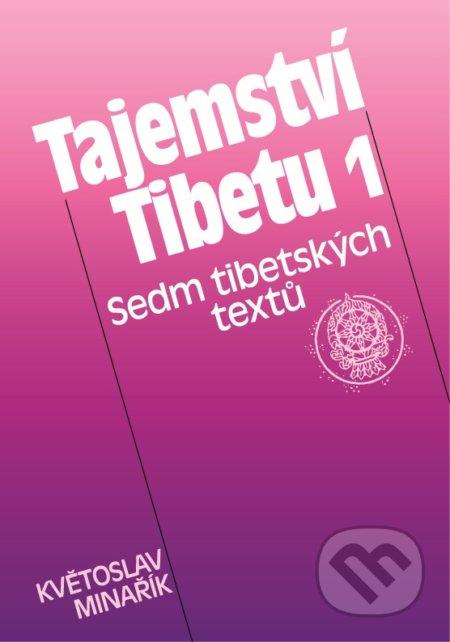 Tajemství Tibetu 1 - Květoslav Minařík