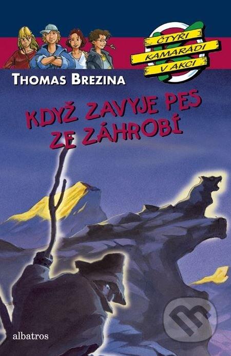 Když zavyje pes ze záhrobí - Thomas Brezina