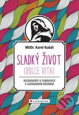 Sladký život (Dolce vita) - Karel Kubát