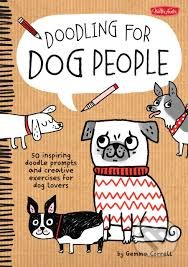 Doodling for Dog People - Gemma Correll