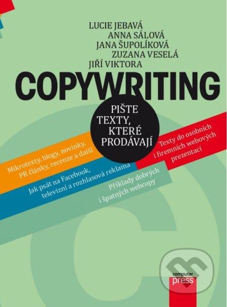 Copywriting - Anna Sálová, Zuzana Veselá, Jana Šupolíková, Lucie Jebavá, Jiří Viktora
