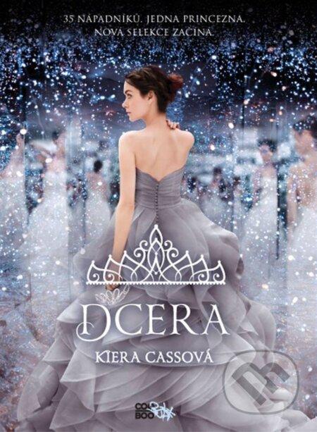 Dcera - Kiera Cass