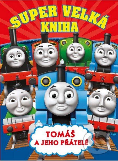 Super velká kniha: Tomáš a jeho přátelé -