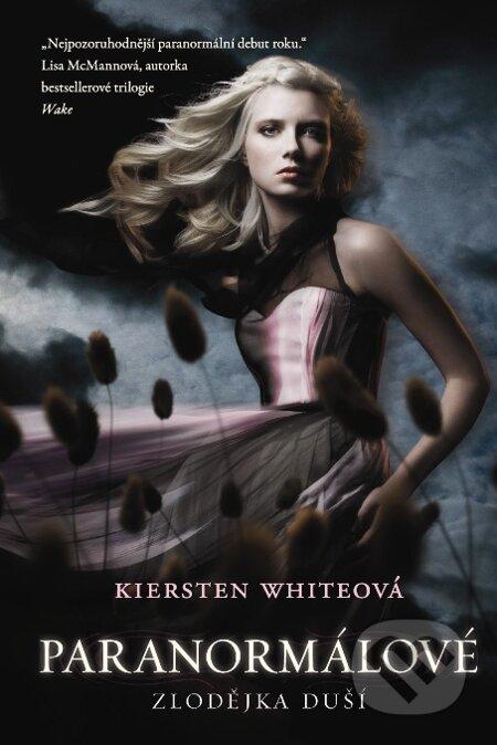 Paranormálové 1 - Zlodějka duší - Kiersten White