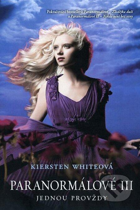 Paranormálové 3 - Jednou pro vždy - Kiersten White