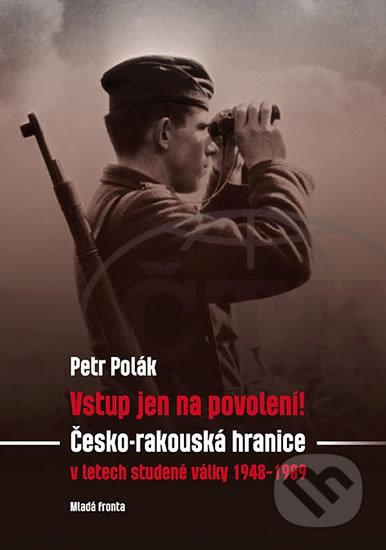 Vstup jen na povolení! - Petr Polák