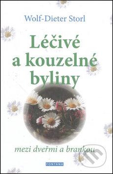 Léčivé a kouzelné byliny - Wolf-Dieter Storl