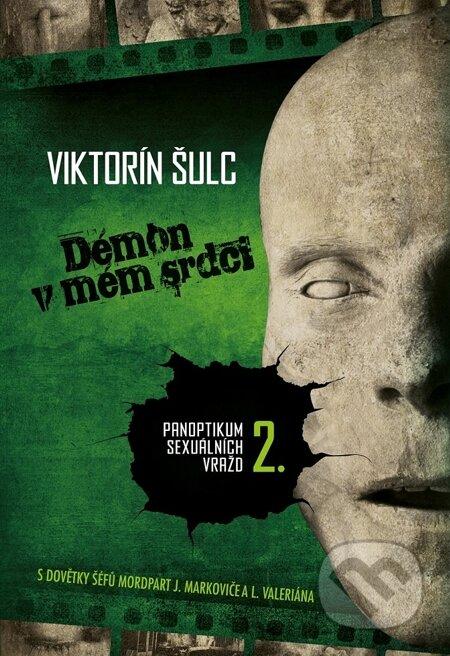 Démon v mém srdci - Viktorín Šulc