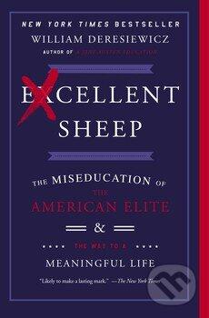 Excellent Sheep - William Deresiewicz