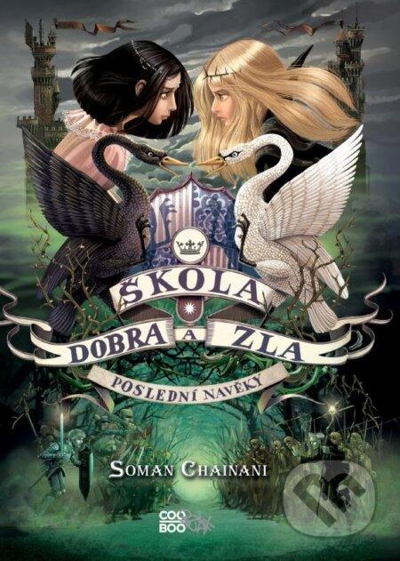 Škola dobra a zla 3 - Soman Chainani