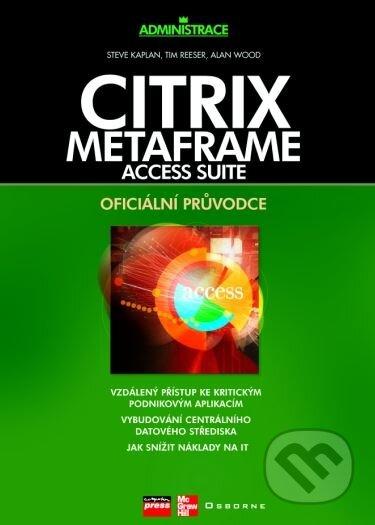 Citrix MetaFrame Access Suite - Alan Wood, Steve Kaplan, Tim Reeser
