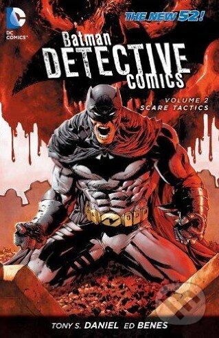 Batman Detective Comics (Volume 2) - Tony S. Daniel, Ed Benes