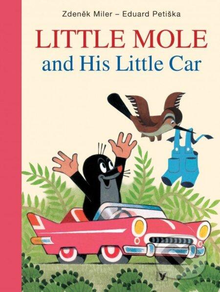 Little Mole and His Little Car - Zdeněk Miler, Eduard Petiška