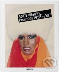 Andy Warhol: Polaroids 1958-1987 - Richard B. Woodward
