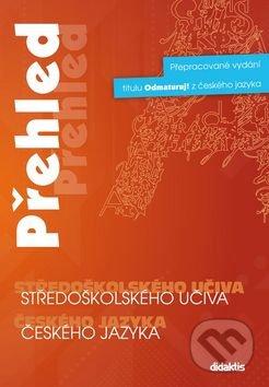 Přehled středoškolského učiva českého jazyka -