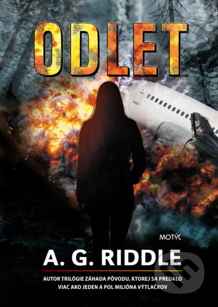 Odlet - A.G. Riddle